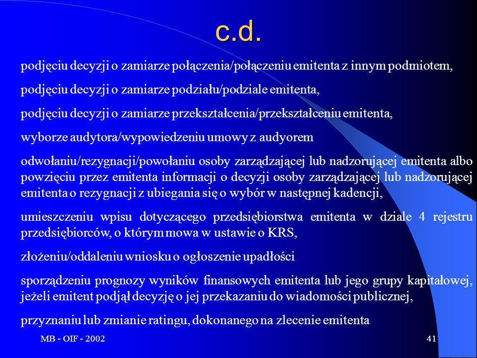 c.d. podjęciu decyzji o zamiarze połączenia/połączeniu emitenta z innym podmiotem, podjęciu decyzji o zamiarze podziału/podziale emitenta,