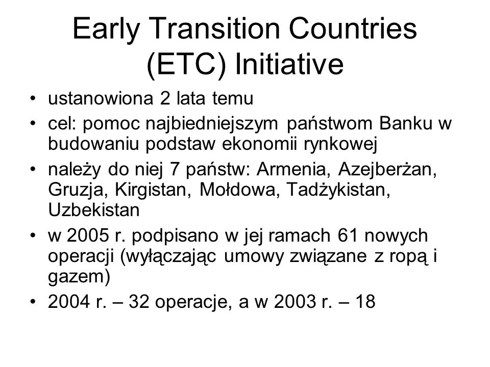 Early Transition Countries (ETC) Initiative