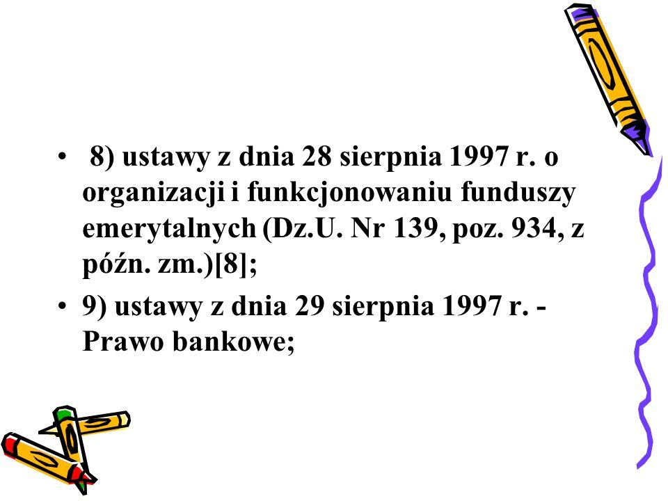 8) ustawy z dnia 28 sierpnia 1997 r
