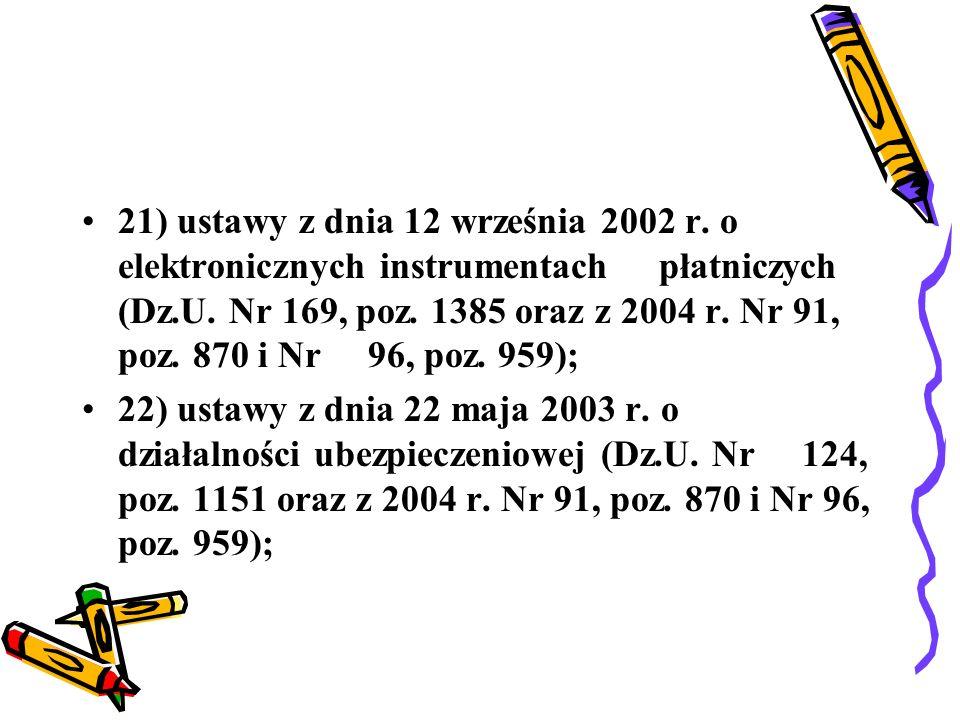 21) ustawy z dnia 12 września 2002 r