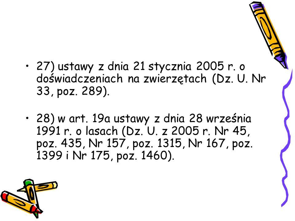 27) ustawy z dnia 21 stycznia 2005 r