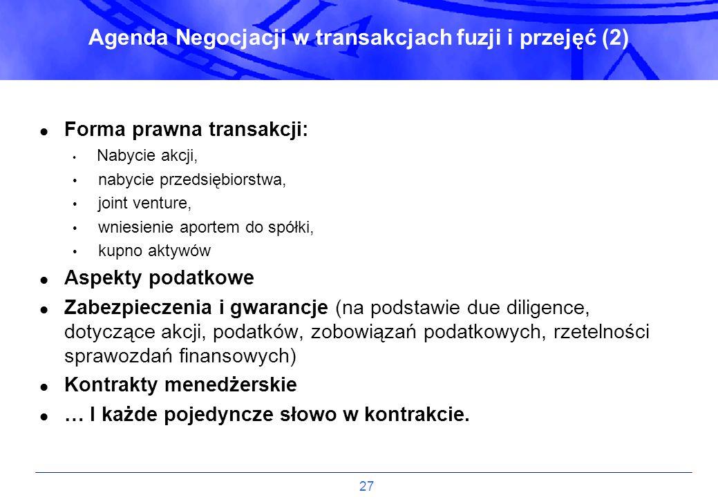 Agenda Negocjacji w transakcjach fuzji i przejęć (2)