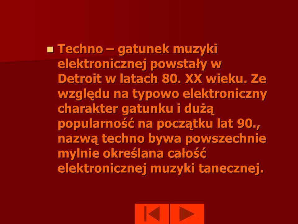 Techno – gatunek muzyki elektronicznej powstały w Detroit w latach 80