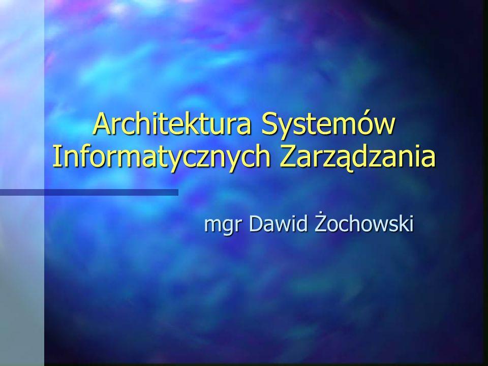 Architektura Systemów Informatycznych Zarządzania