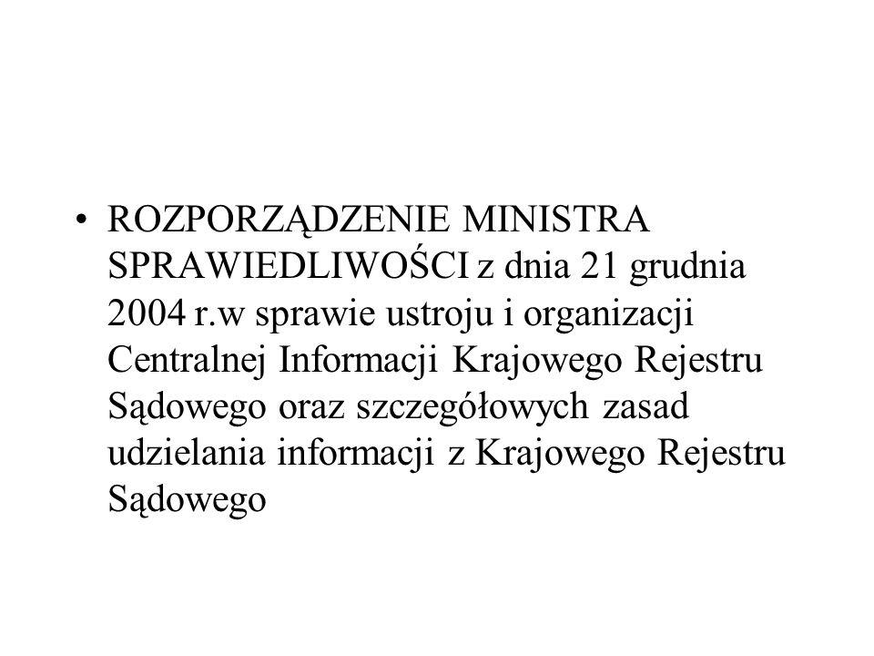ROZPORZĄDZENIE MINISTRA SPRAWIEDLIWOŚCI z dnia 21 grudnia 2004 r