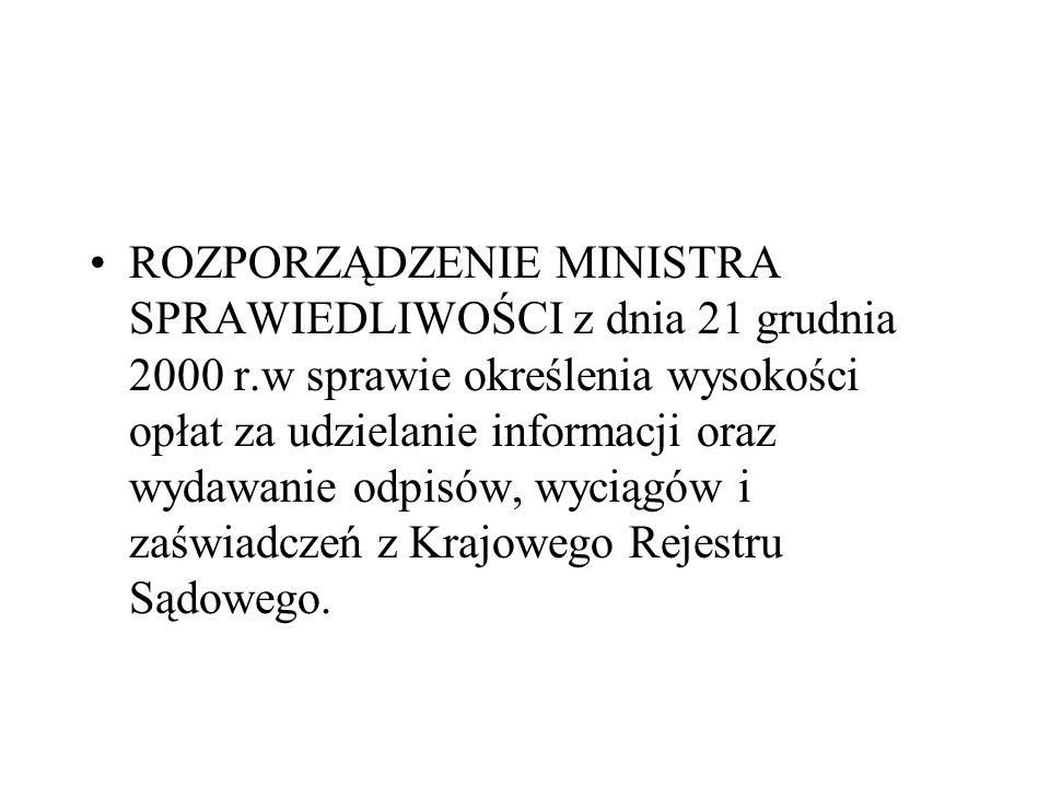 ROZPORZĄDZENIE MINISTRA SPRAWIEDLIWOŚCI z dnia 21 grudnia 2000 r