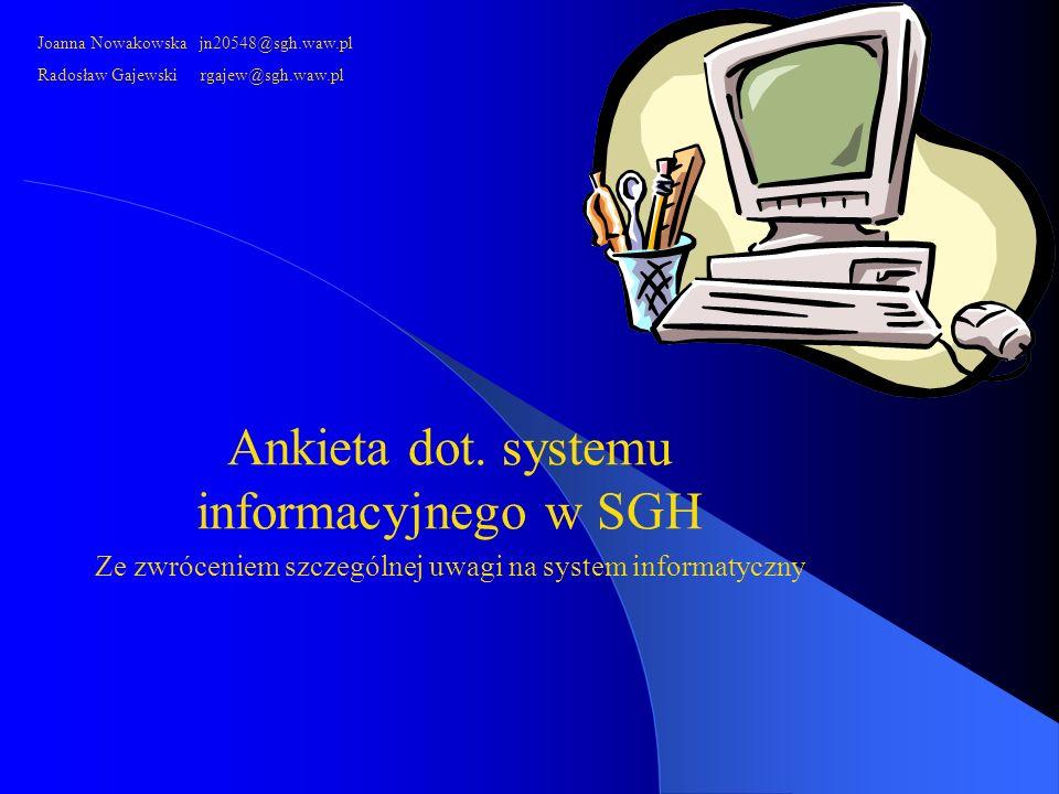 Ankieta dot. systemu informacyjnego w SGH