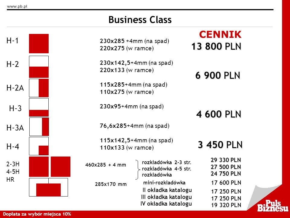 Business Class CENNIK 13 800 PLN 6 900 PLN 4 600 PLN 3 450 PLN H-1 H-2