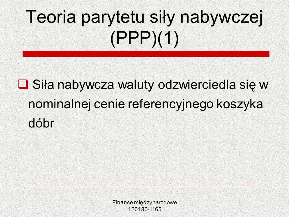 Teoria parytetu siły nabywczej (PPP)(1)