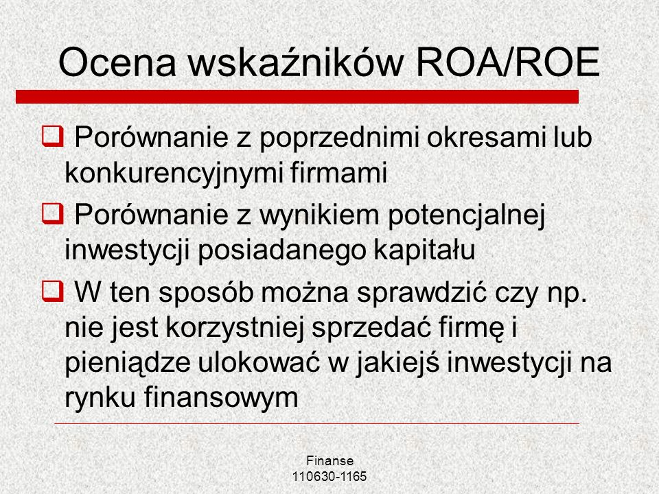Ocena wskaźników ROA/ROE