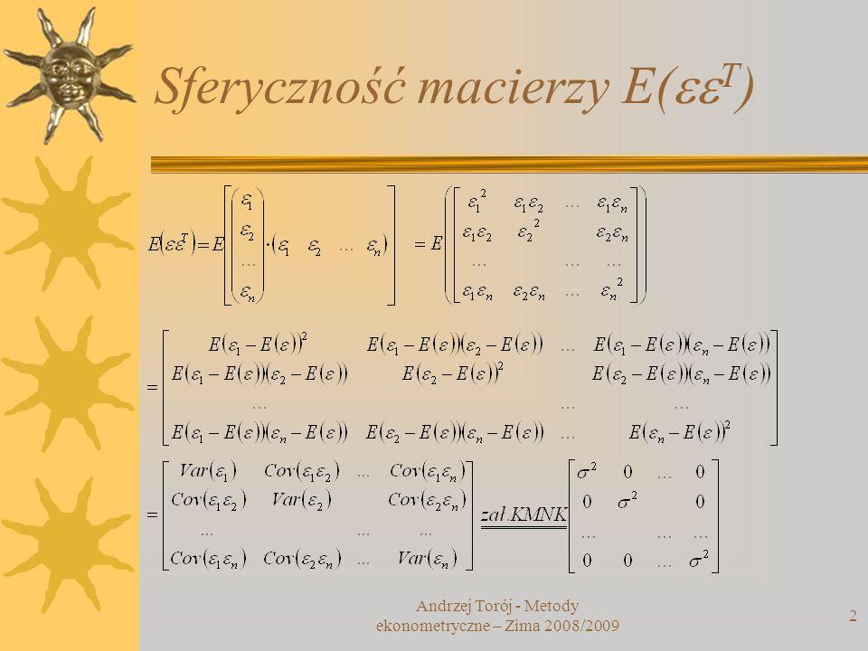 Sferyczność macierzy E(eeT)