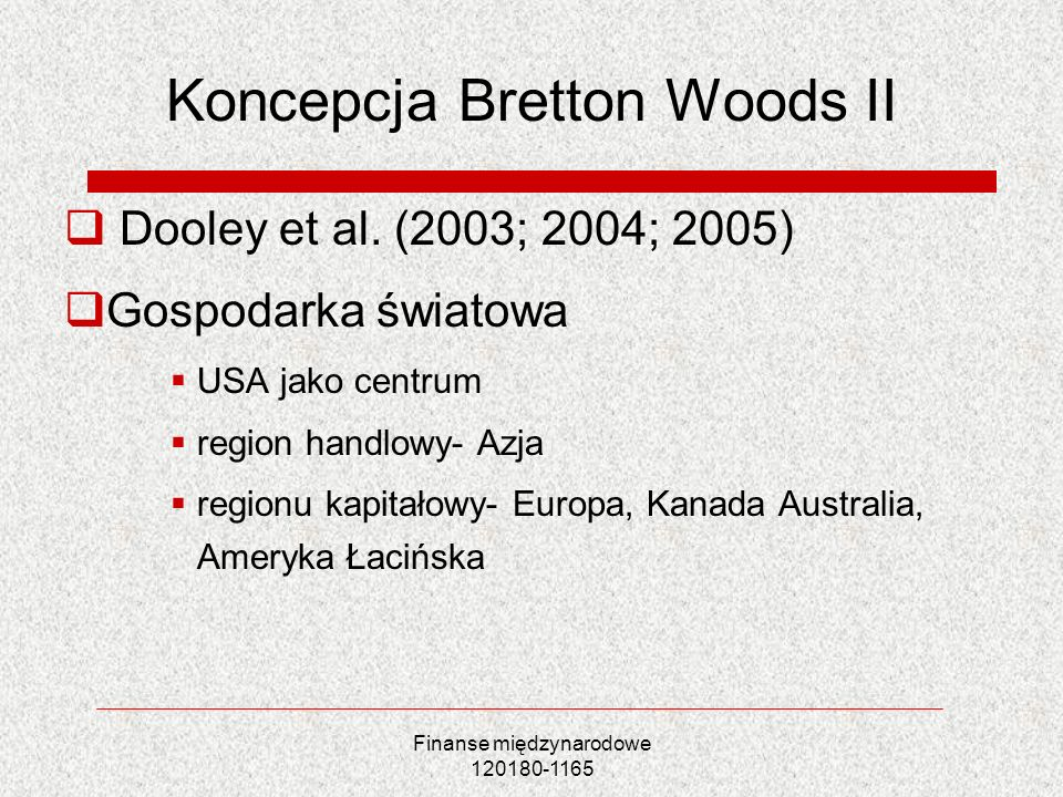 Koncepcja Bretton Woods II