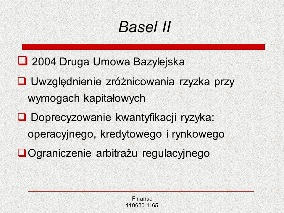 Basel II 2004 Druga Umowa Bazylejska