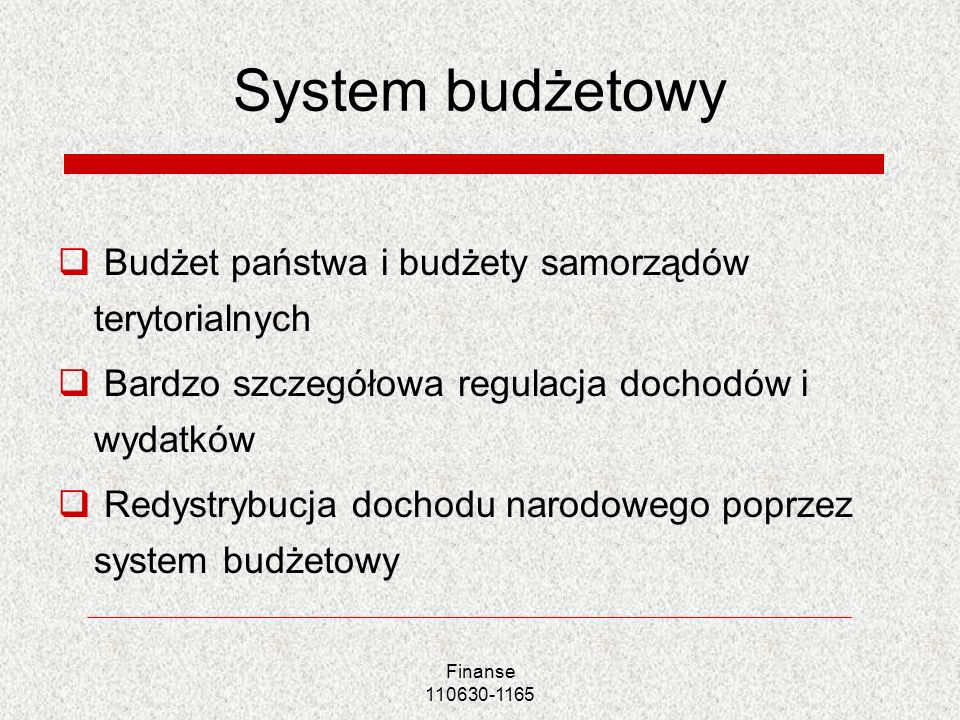 System budżetowy Budżet państwa i budżety samorządów terytorialnych