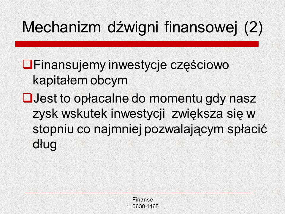 Mechanizm dźwigni finansowej (2)