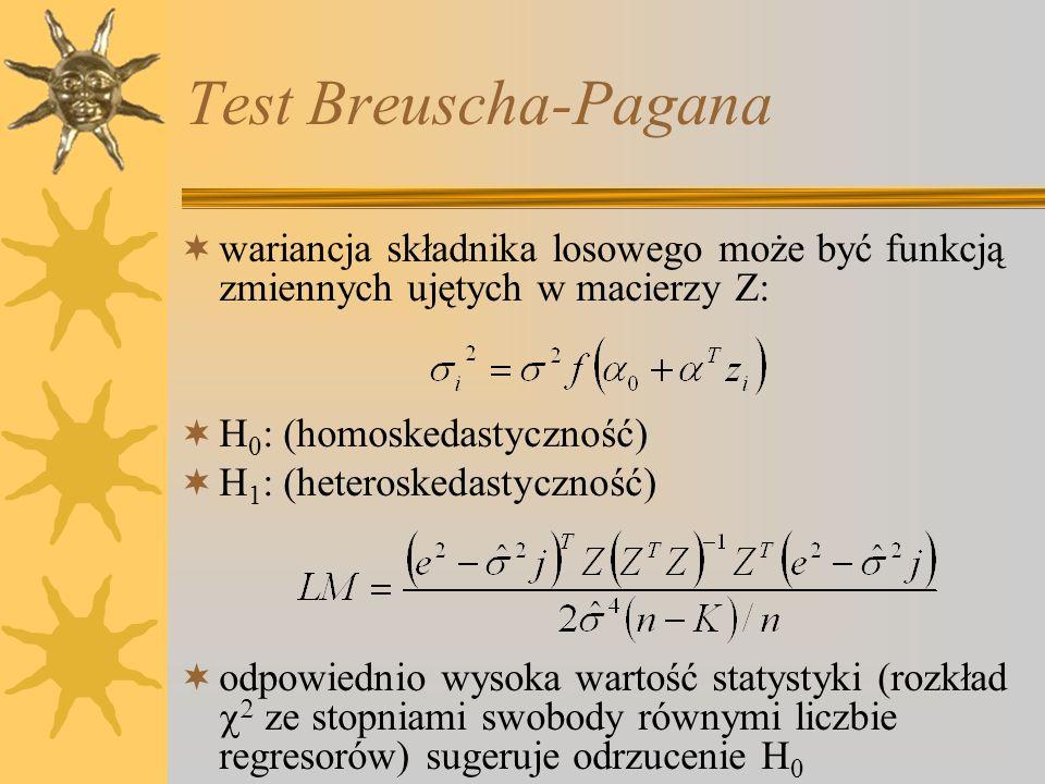 Test Breuscha-Pagana wariancja składnika losowego może być funkcją zmiennych ujętych w macierzy Z: H0: (homoskedastyczność)