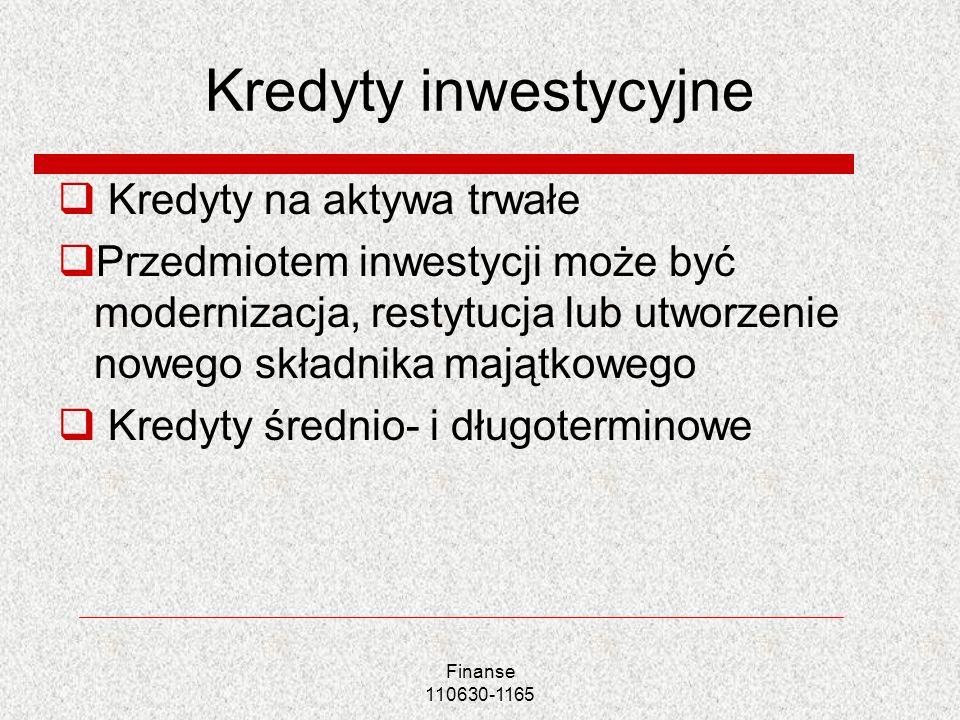 Kredyty inwestycyjne Kredyty na aktywa trwałe
