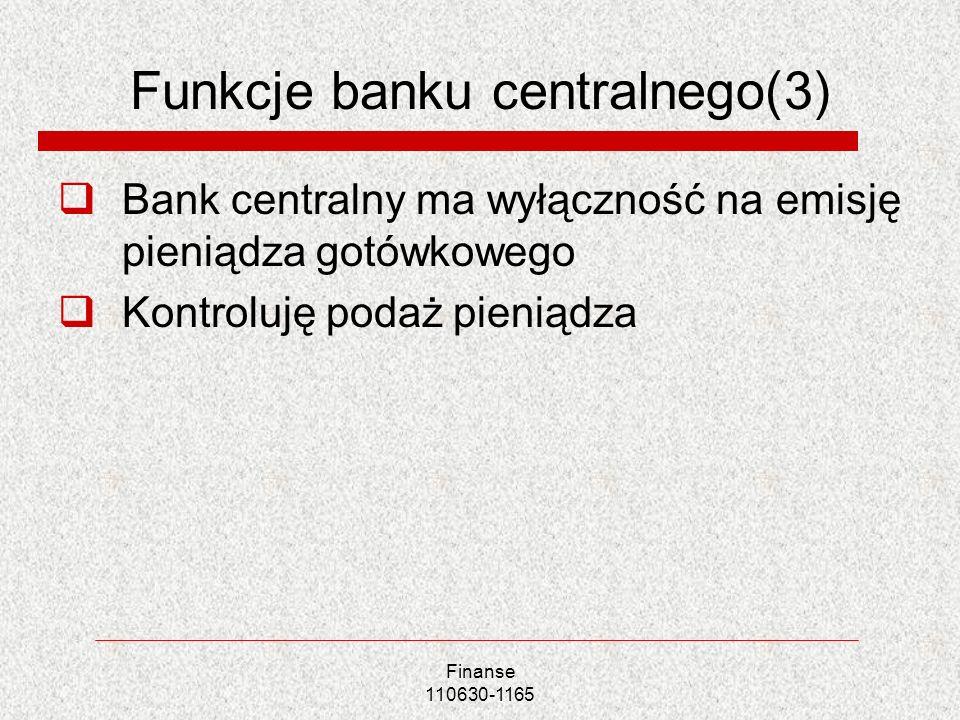 Funkcje banku centralnego(3)