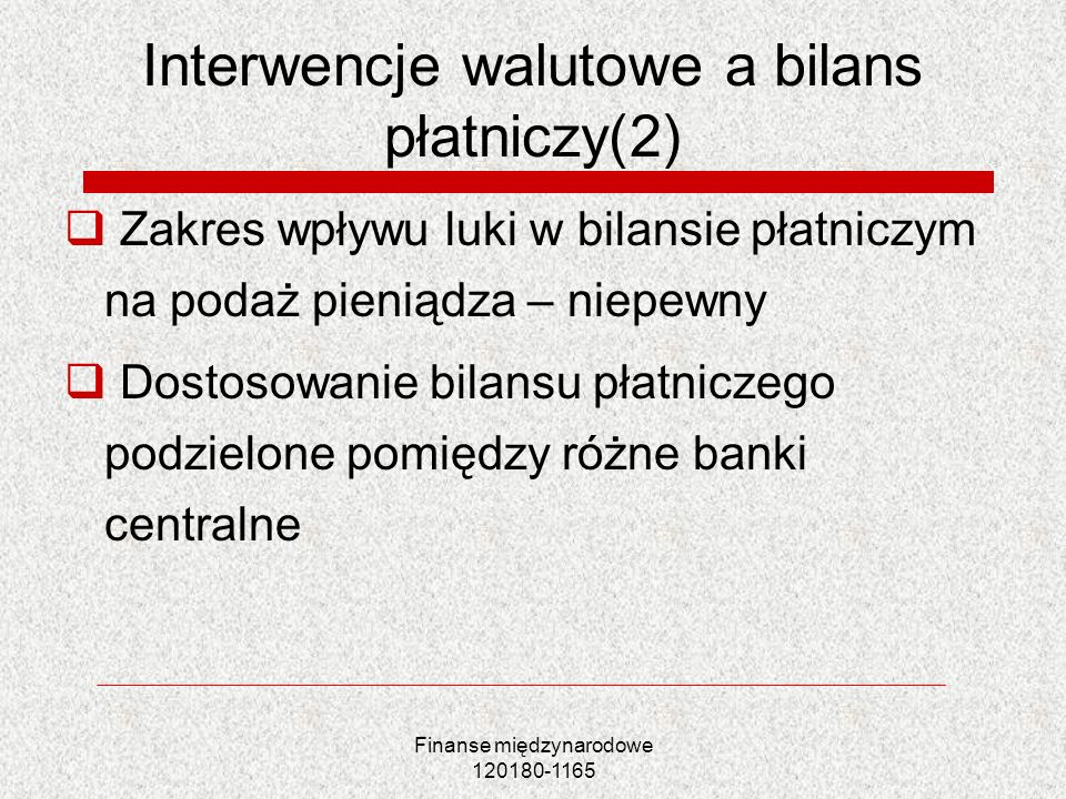 Interwencje walutowe a bilans płatniczy(2)
