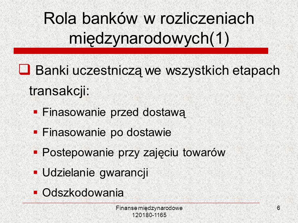 Rola banków w rozliczeniach międzynarodowych(1)