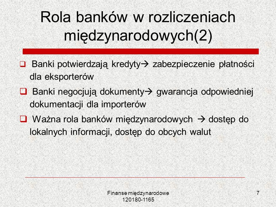 Rola banków w rozliczeniach międzynarodowych(2)