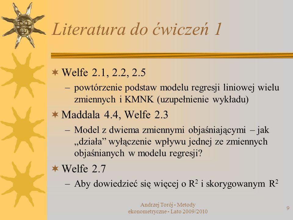 Andrzej Torój - Metody ekonometryczne - Lato 2009/2010