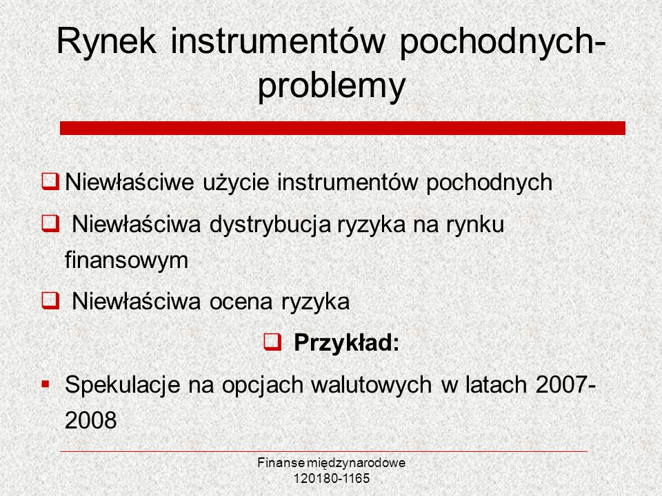 Rynek instrumentów pochodnych-problemy