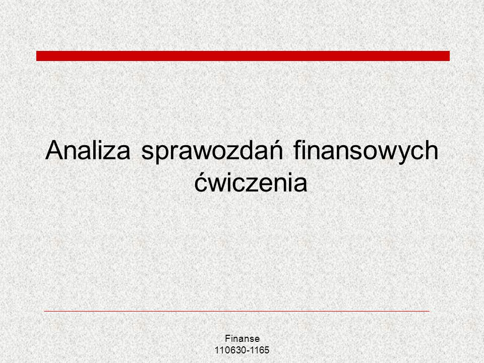 Analiza sprawozdań finansowych ćwiczenia