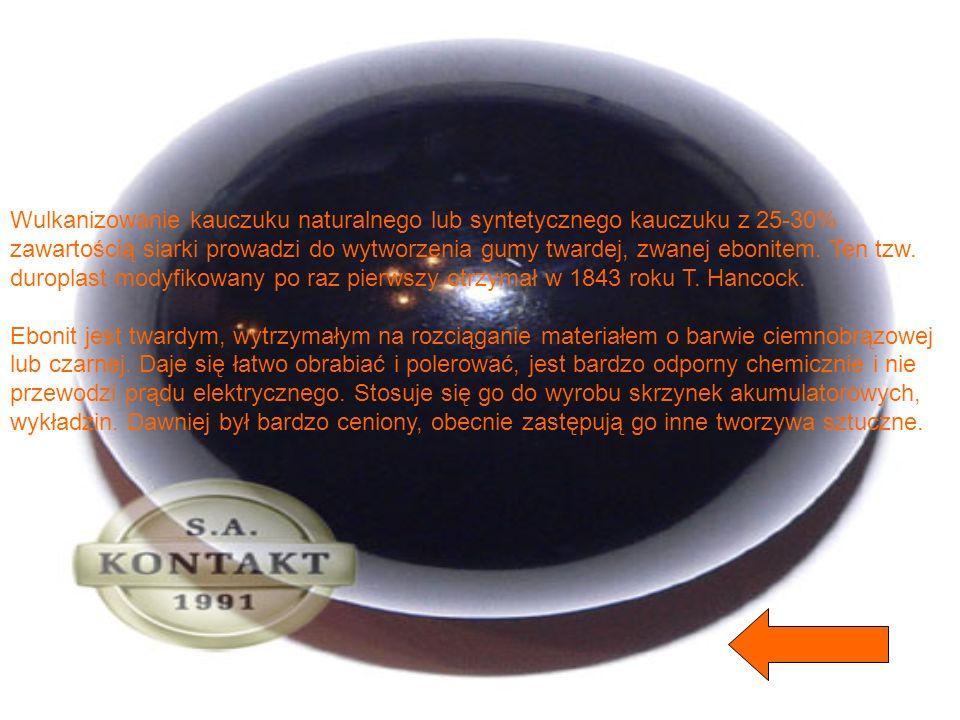 Wulkanizowanie kauczuku naturalnego lub syntetycznego kauczuku z 25-30% zawartością siarki prowadzi do wytworzenia gumy twardej, zwanej ebonitem. Ten tzw. duroplast modyfikowany po raz pierwszy otrzymał w 1843 roku T. Hancock.