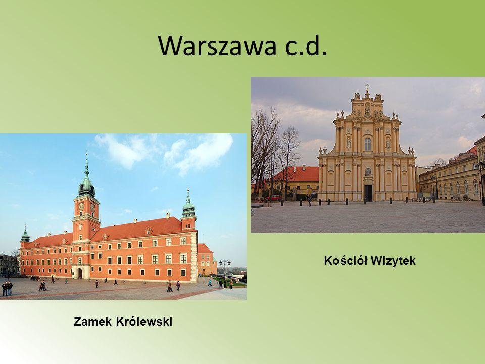 Warszawa c.d. Kościół Wizytek Zamek Królewski
