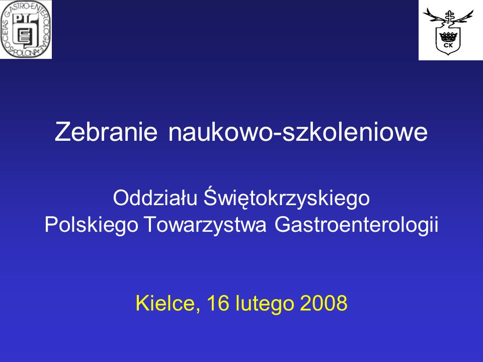 Zebranie naukowo-szkoleniowe Oddziału Świętokrzyskiego Polskiego Towarzystwa Gastroenterologii