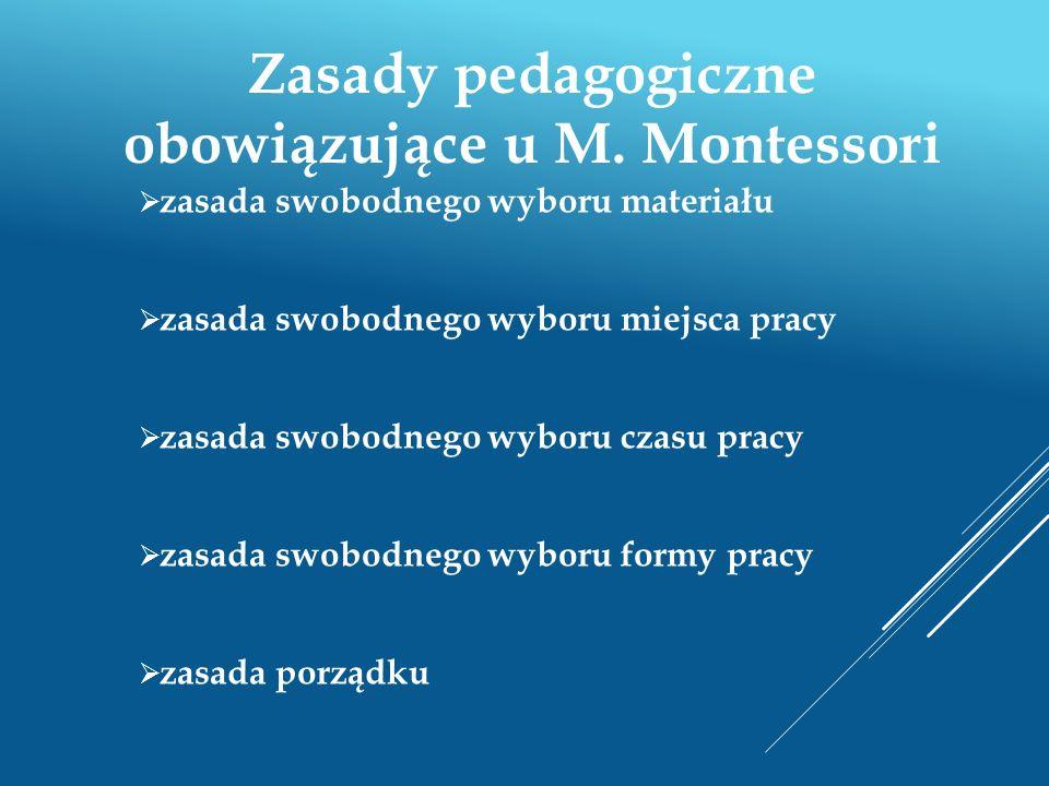 Zasady pedagogiczne obowiązujące u M. Montessori