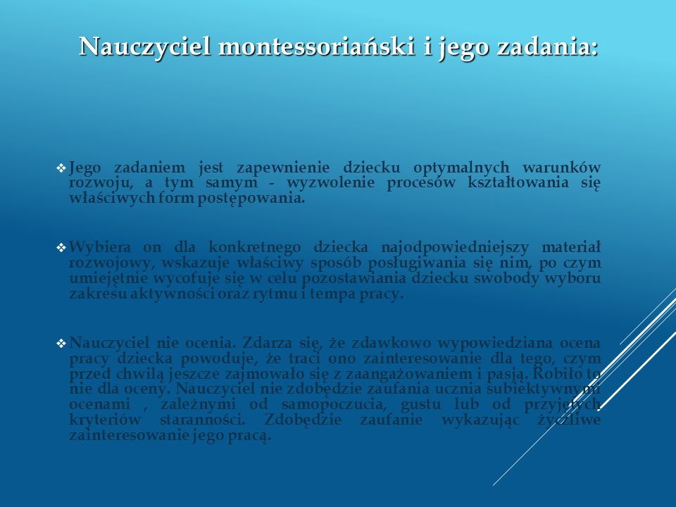 Nauczyciel montessoriański i jego zadania: