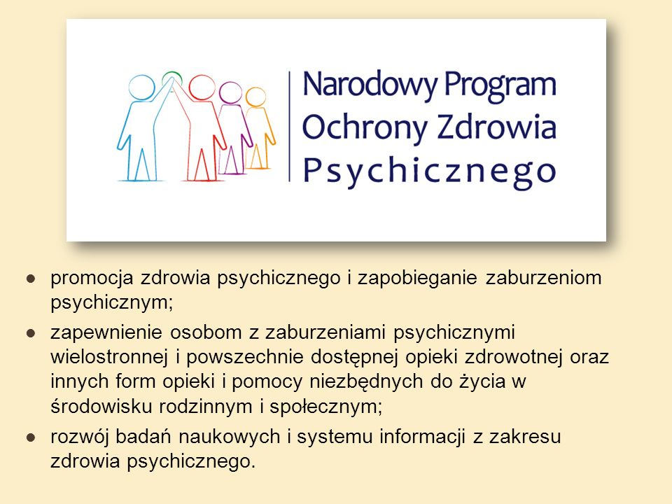 promocja zdrowia psychicznego i zapobieganie zaburzeniom psychicznym;