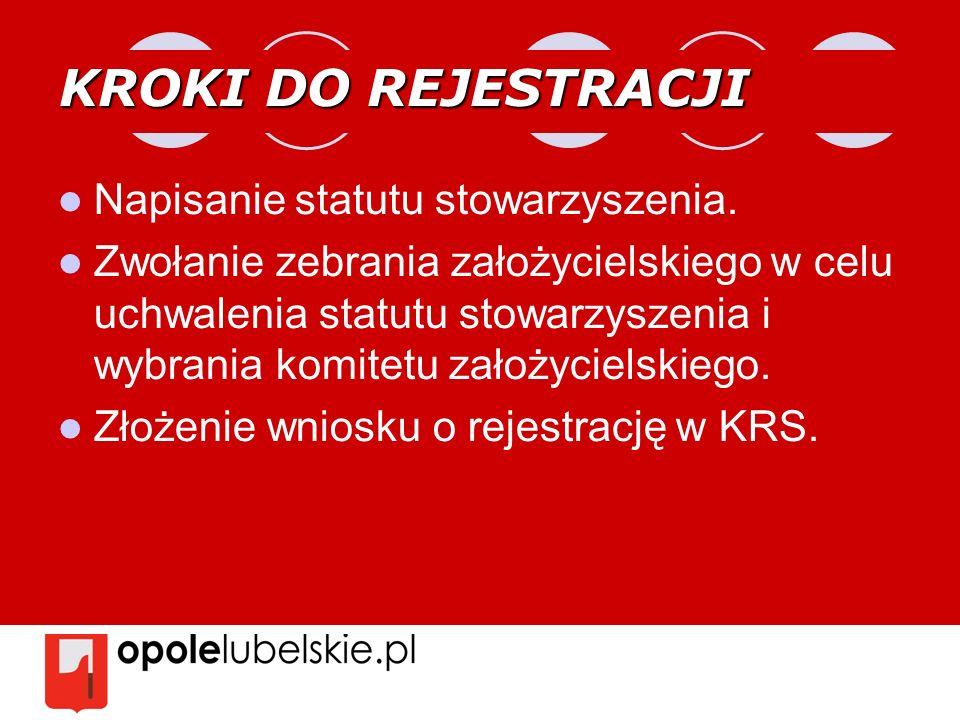 KROKI DO REJESTRACJI Napisanie statutu stowarzyszenia.