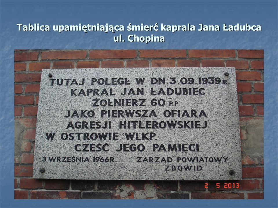 Tablica upamiętniająca śmierć kaprala Jana Ładubca ul. Chopina