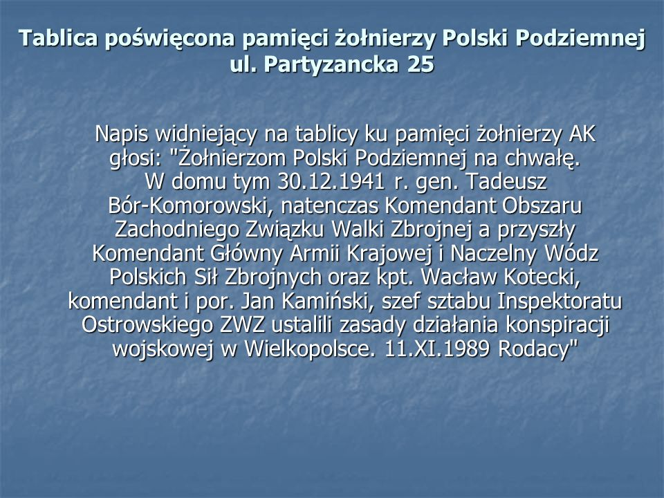 Tablica poświęcona pamięci żołnierzy Polski Podziemnej ul