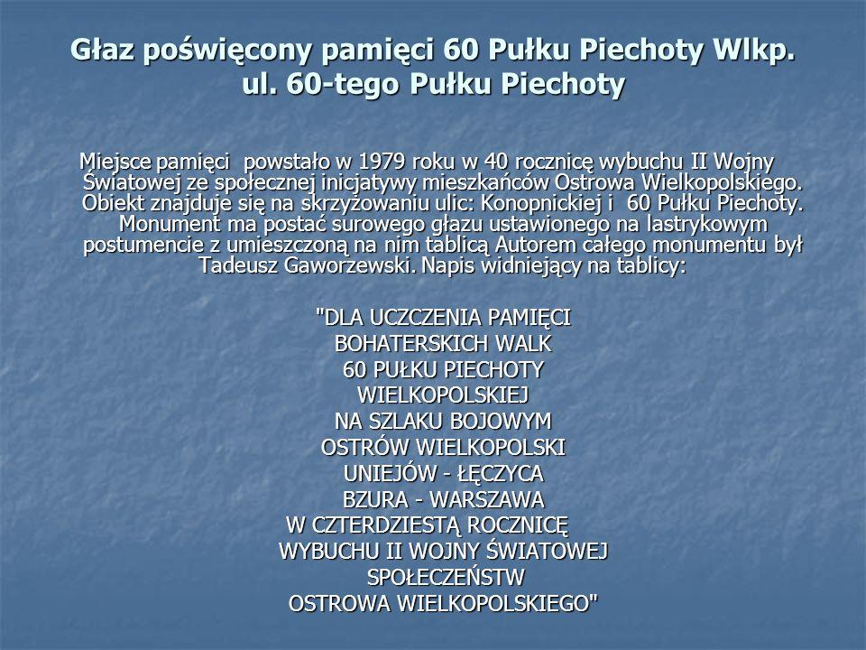 Głaz poświęcony pamięci 60 Pułku Piechoty Wlkp. ul