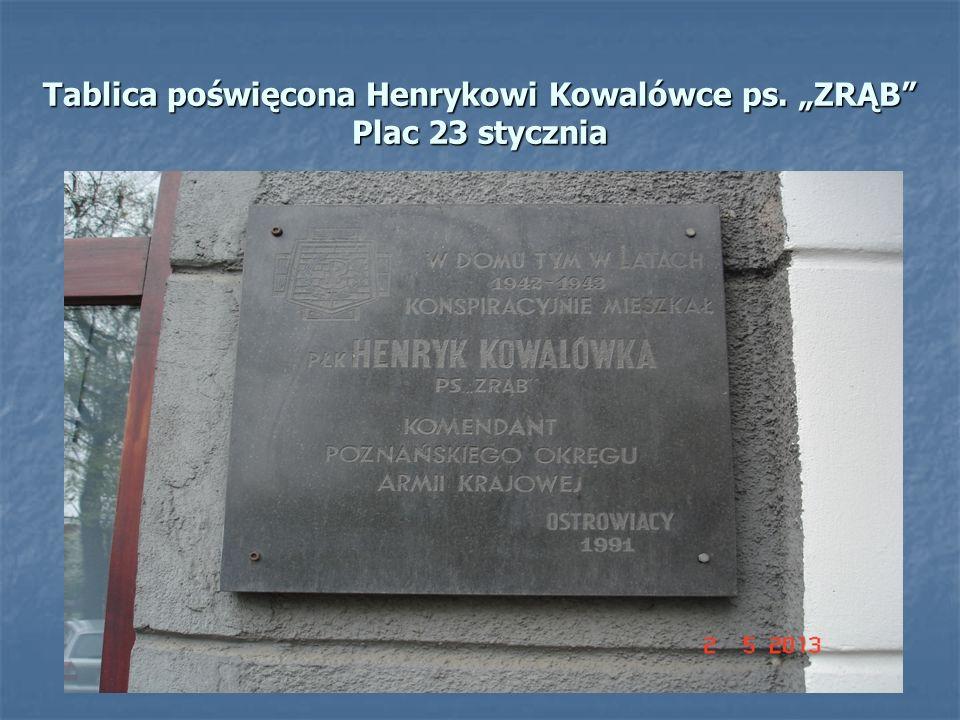 """Tablica poświęcona Henrykowi Kowalówce ps. """"ZRĄB Plac 23 stycznia"""