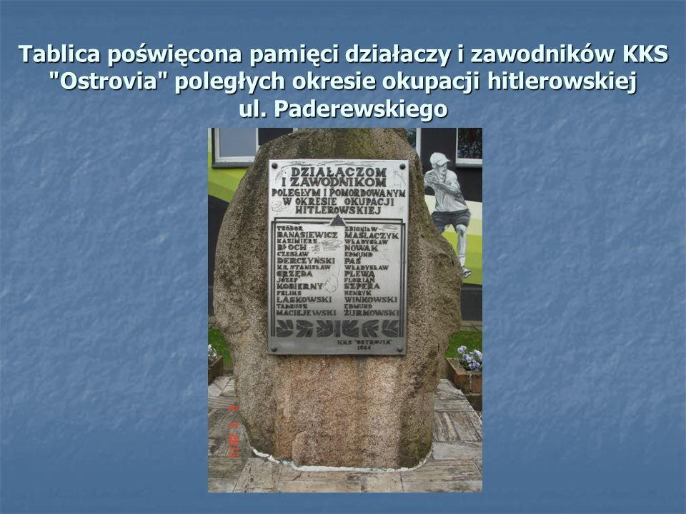 Tablica poświęcona pamięci działaczy i zawodników KKS Ostrovia poległych okresie okupacji hitlerowskiej ul.