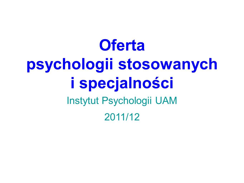 Oferta psychologii stosowanych i specjalności