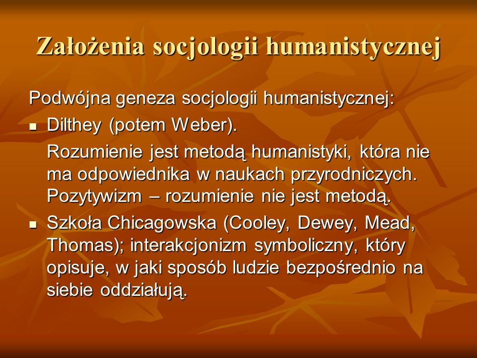 Założenia socjologii humanistycznej