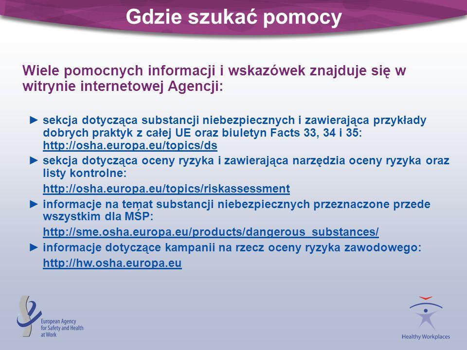 Gdzie szukać pomocy Wiele pomocnych informacji i wskazówek znajduje się w witrynie internetowej Agencji:
