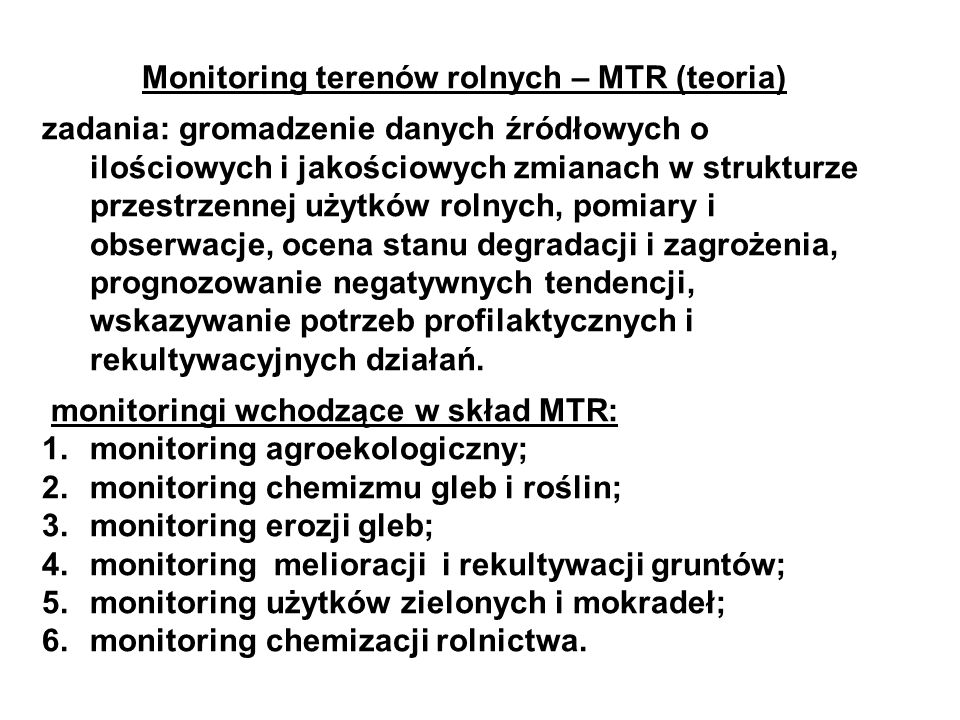 Monitoring terenów rolnych – MTR (teoria)