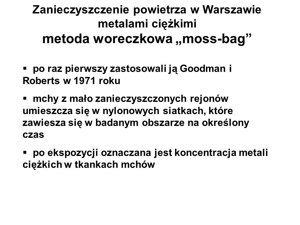 """metoda woreczkowa """"moss-bag"""