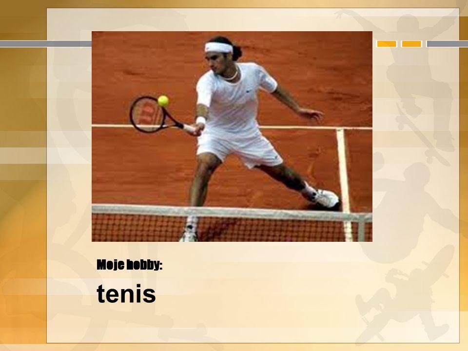 Moje hobby: tenis