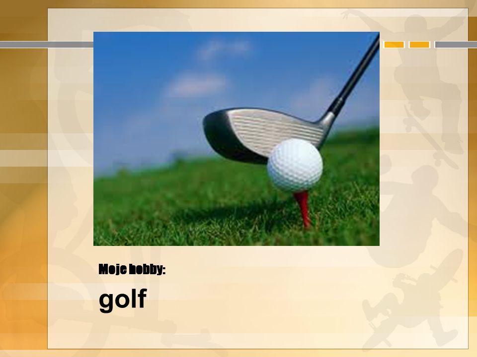 Moje hobby: golf