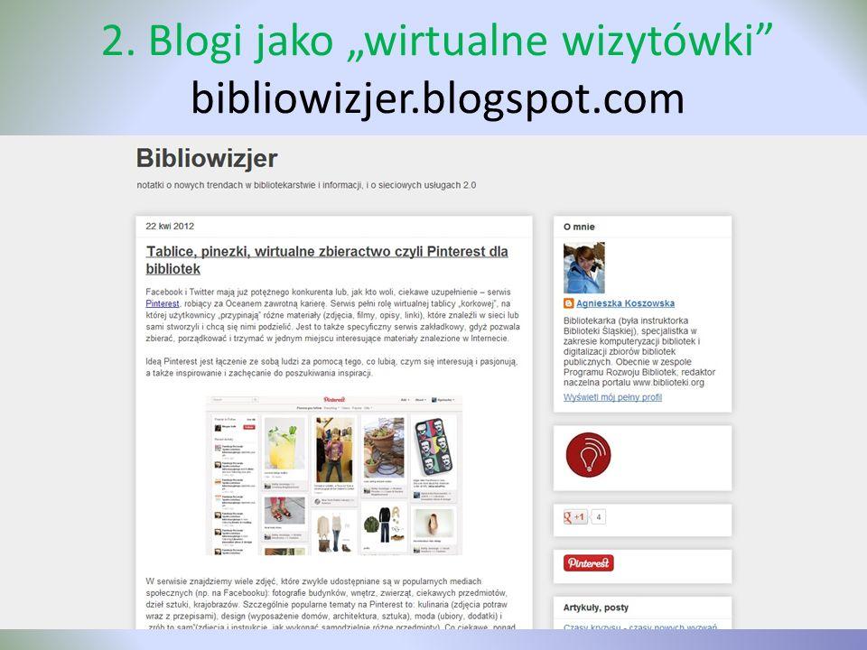 """2. Blogi jako """"wirtualne wizytówki bibliowizjer.blogspot.com"""