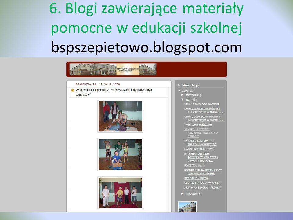 6. Blogi zawierające materiały pomocne w edukacji szkolnej bspszepietowo.blogspot.com