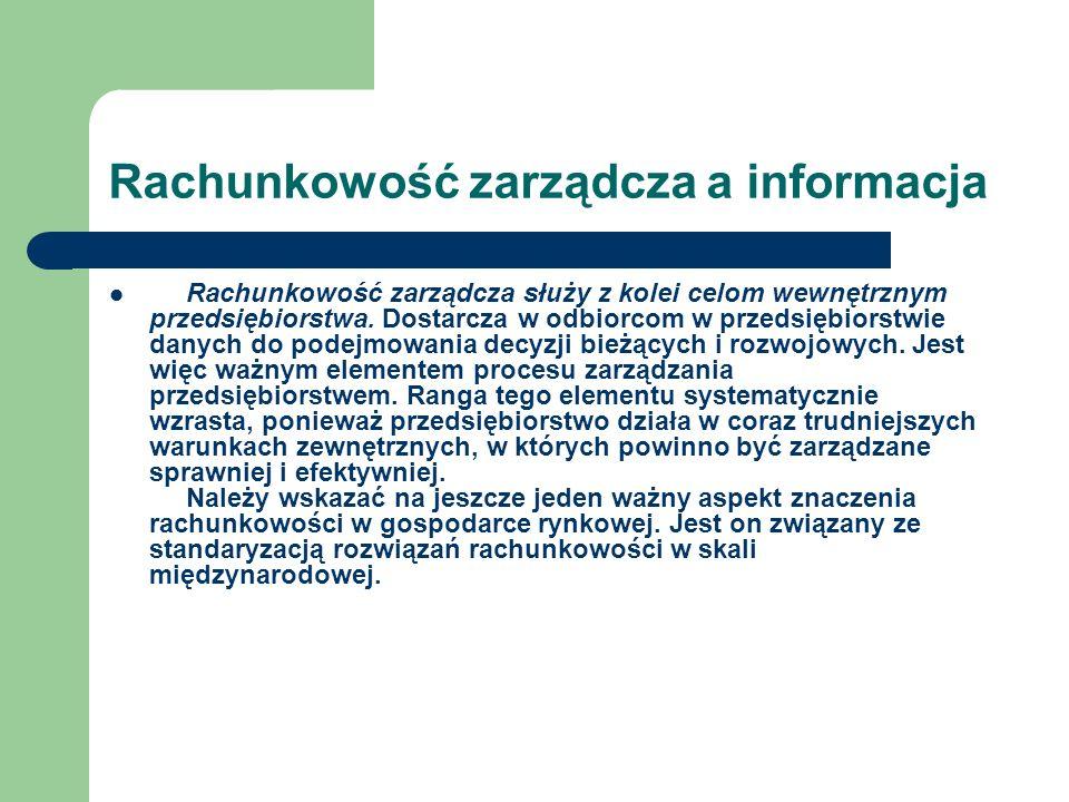 Rachunkowość zarządcza a informacja